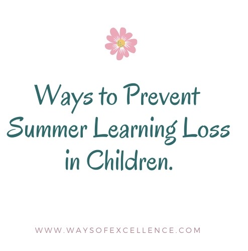 Ways to prevent summer learning loss in children